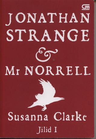 Jonathan Strange & Mr. Norrell, Jilid I