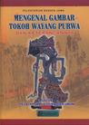 Mengenal Gambar Tokoh Wayang Purwa