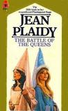 The Battle of the Queens (Plantagenet Saga, #5)