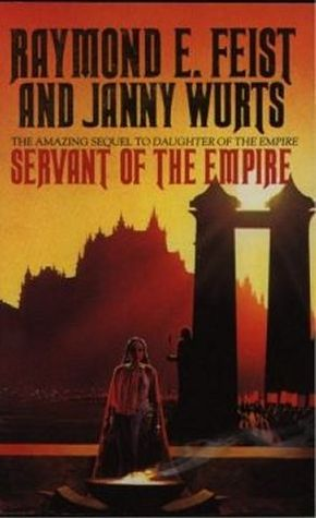 Servant of the Empire by Raymond E. Feist