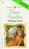 Waiting Game by Diana Hamilton