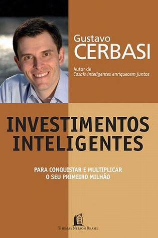 Investimentos Inteligentes: para conquistar e multiplicar seu primeiro milhao EPUB