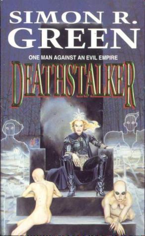 Deathstalker by Simon R. Green