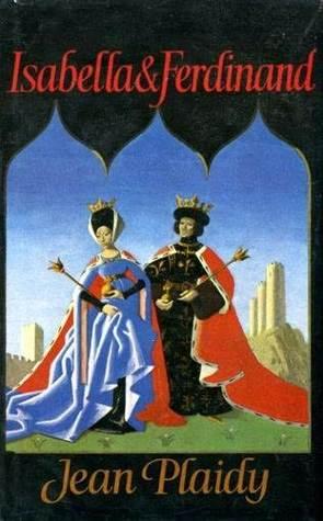 Isabella and Ferdinand 1-3 (Isabella and Ferdinand #1-3)