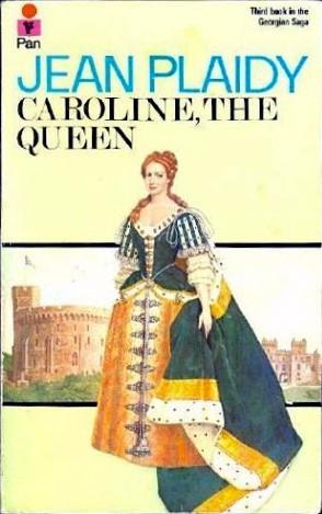 Caroline, the Queen (Georgian Saga, #3)