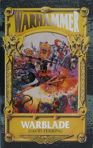 Warblade (Warhammer) by David S. Garnett