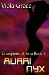 Avari Nyx (Champions of Terra, #3)