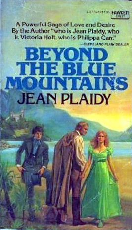 Beyond the Blue Mountains by Jean Plaidy