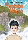 La montaña mágica by Jirō Taniguchi