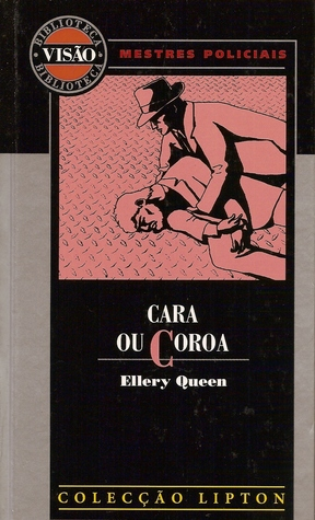 Cara ou Coroa by Ellery Queen