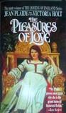The Pleasures of Love (Queens of England, #9)