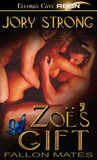 Zoe's Gift (Fallon Mates, #4)