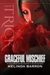 Graceful Mischief (Graceful, #2)