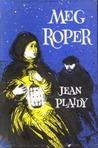 Meg Roper by Jean Plaidy
