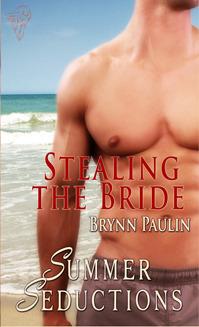 Stealing the Bride by Brynn Paulin