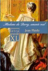 Madame Du Barry, Amante Real