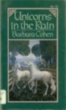 Unicorns in the Rain