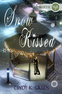 Snow Kissed by Cindy K. Green