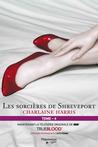 Les sorcières de Shreveport ( La communauté du sud #4) by Charlaine Harris