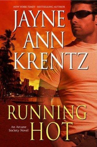 Running Hot (Arcane Society, #5)