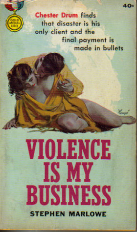 Violence Is My Business Chester Drum 6 By Stephen Marlowe