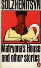 Matryona's House And Other Stories