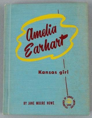 Amelia Earhart: Kansas Girl