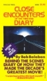 Close Encounters of the Third Kind Diary. Behind-the-scenes Diary of How They Made the Decade's Greatest Movie!