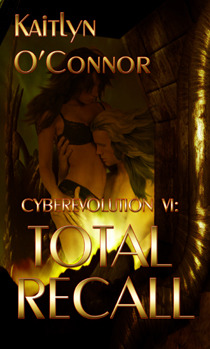 Total Recall (Cyberevolution, #2)