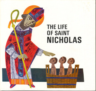 The Life of Saint Nicholas