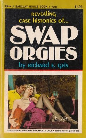 Revealing Case Histories of Swap Orgies