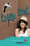 Little Bird (Girlfriend Fiction, #13)