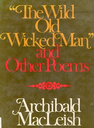 The Wild Old Wicked Man and Other Poems