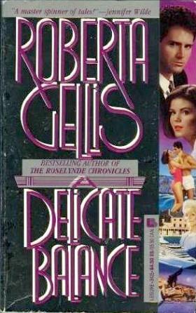 A Delicate Balance by Roberta Gellis