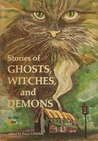 Stories of Ghosts, Witches, and Demons by Freya Littledale