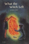 What the Witch Left by Ruth Chew