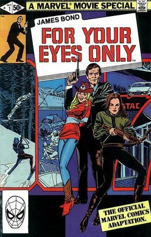 "For Your Eyes Only (Stan Lee presents the Marvel Comics Illustrated Version of ""007 James Bond For Your Eyes Only"")"