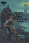 Mystery of the Fog Man