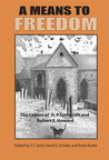 A Means to Freedom: The Letters of H.P. Lovecraft & Robert E. Howard, Vol 2: 1933-36