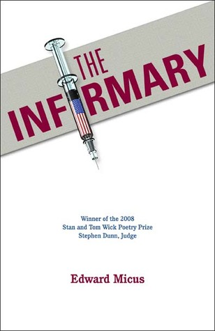 The Infirmary by Edward Micus
