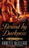Bound By Darkness (Soul Gatherer, #2)