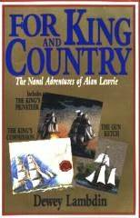 For King and Country: The Naval Adventures of Alan Lewrie (Alan Lewrie omnibus 3-5)
