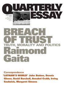 Breach of Trust Truth Morality and Politics Quarterly Essay
