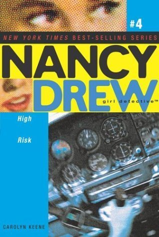 High Risk (Nancy Drew: Girl Detective, #4)