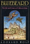 Bluebeard: The Life and Crimes of Gilles de Rais