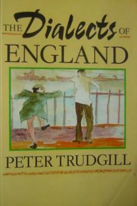 The Dialects Of England by Peter Trudgill