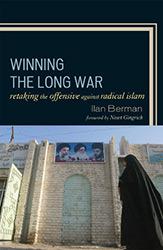 Winning the Long War: Retaking the Initiative Against Radical Islam