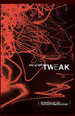 Tweak: Growing Up On Methamphetamines por Nic Sheff