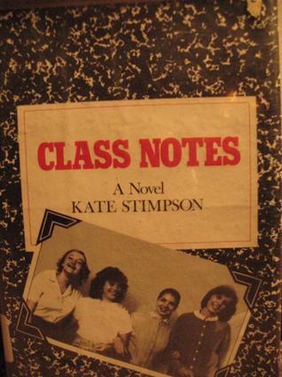 class-notes-a-novel