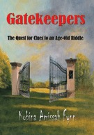 Gatekeepers - The Quest for Clues to an Age-Old Riddle by Kobina Amissah-Fynn